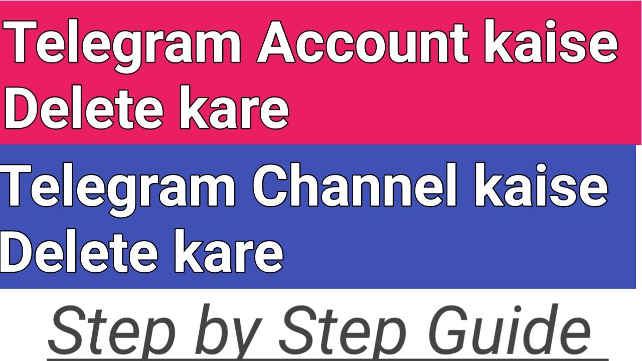 Telegram Account Delete kaise kare – Best Guide 2021